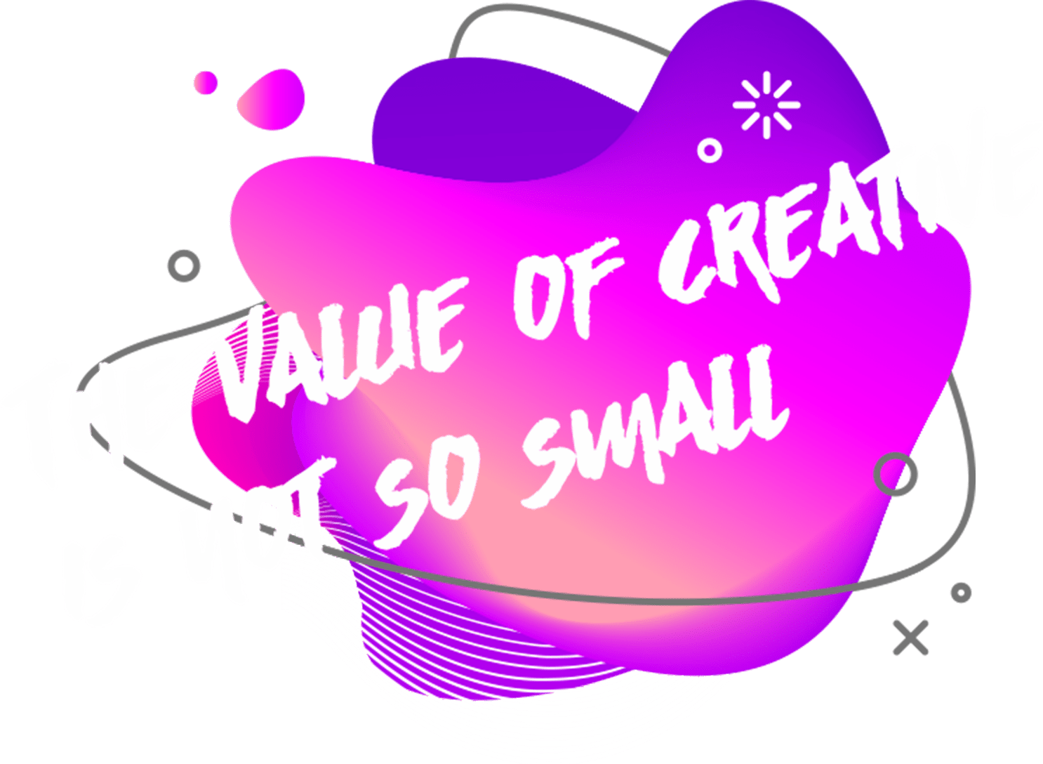 The value of creative is not so small